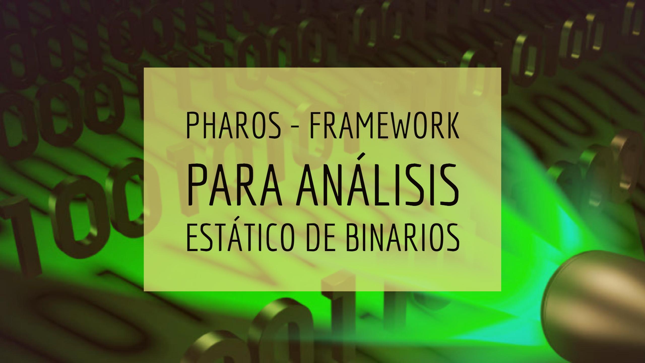 Pharos – Framework para análisis estático de binarios