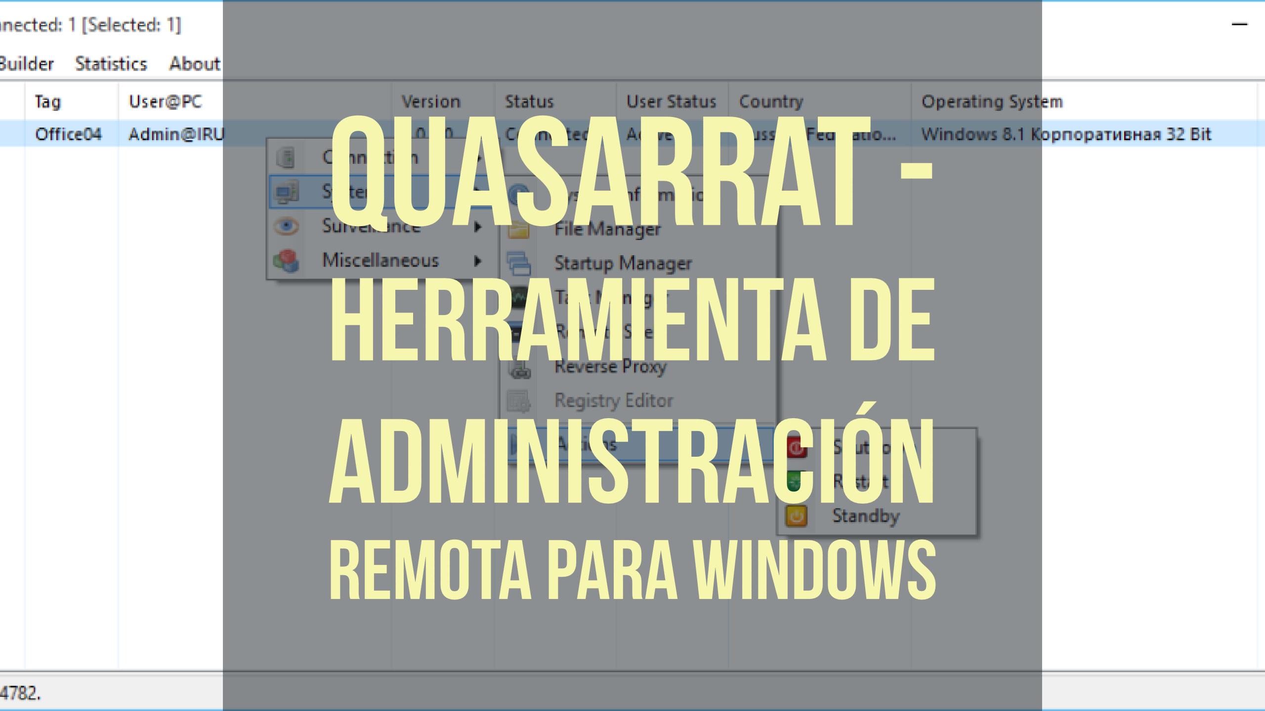 QuasarRAT – Herramienta de administración remota para Windows [Video]